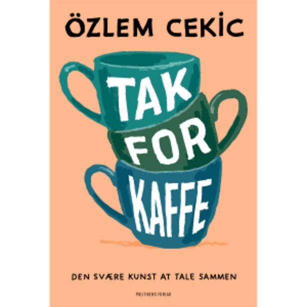 Tak for kaffe - Den svære kunst at tale sammen - Hæftet på tilbud til 199,95 kr.